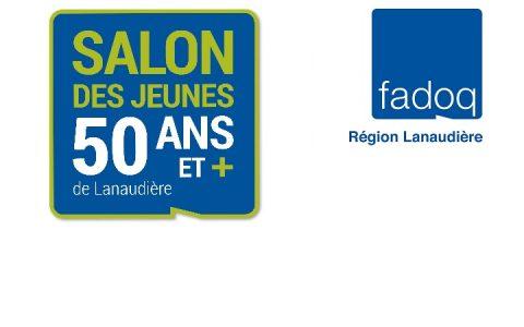 Salon des jeunes 50 ans et + de Lanaudière - édition 2018