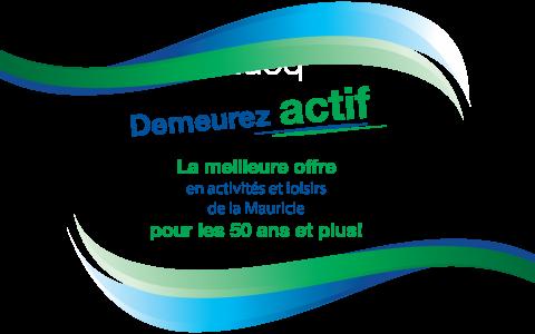 La FADOQ – Région Mauricie est porteur de la meilleure offre en loisirs et activit...
