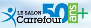 Salon Carrefour 50 ans + du 22 au 24 mars 2019