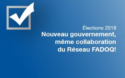 Nouveau gouvernement, même collaboration du Réseau FADOQ!