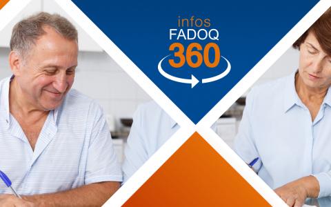 Les Infos FADOQ 360 pour répondre à vos questions