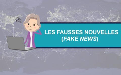 Les fausses nouvelles (fake news)