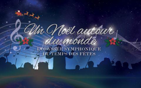 Noël autour du monde - Odyssée symphonique