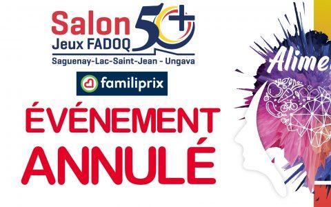 Annulation du Salon 50+ et des Jeux FADOQ 2020