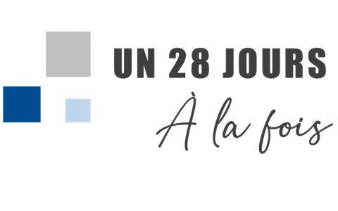 Un 28 jours à la fois : Inscription en cours