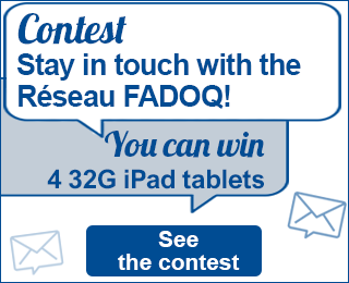Contest Stay in touch with the Réseau FADOQ You can win 4 32G iPad tablets see the contest
