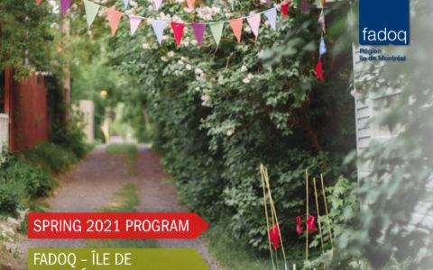 Le Montréal FADOQ Bulletin - Spring 2021