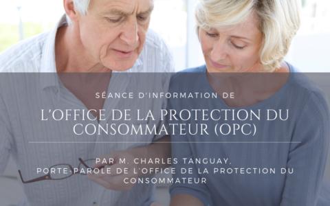 Séance d'information - Office de la protection du consommateur