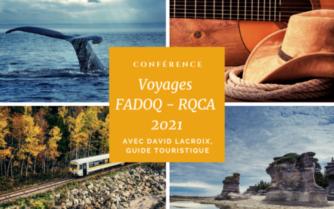 Conférence Voyages FADOQ - RQCA 2021