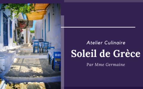 Atelier Culinaire - Soleil de Grèce