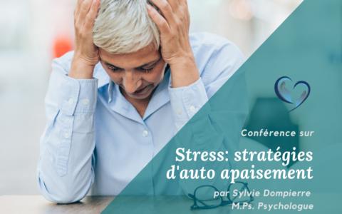 Conférence - Stress: stratégies d'auto apaisement