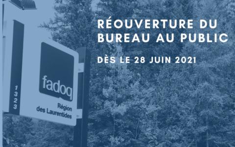 Réouverture du bureau - Laurentides