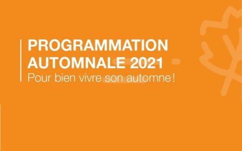Votre programmation automne 2021