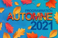 Programmation automne 2021