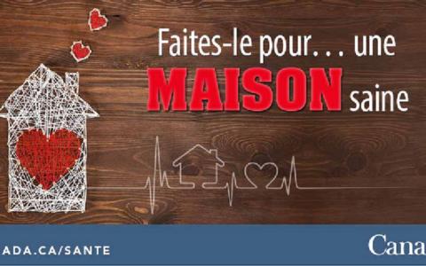 Maintenir la maison saine: faites-le pour une maison saine avec Santé Canada!