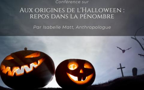Conférence - Aux origines de l'Halloween : repos dans la pénombre