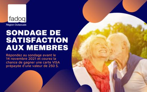 Sondage de satisfaction aux membres de la FADOQ - Région Outaouais